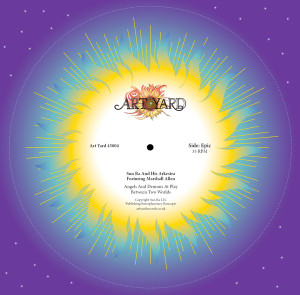 """SUN RA AND HIS ARKESTRA FEATURING MARSHALL ALLEN: Angels and Demons at Play 7"""""""