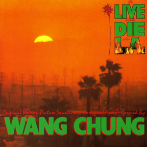 WANG CHUNG: To Live & Die in L.A. LP