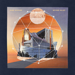 MARK MCGUIRE Beyond Belief (Orange Swirl Vinyl) 2LP