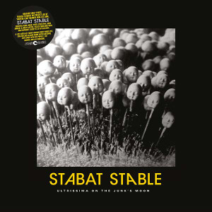 STABAT STABLE Ultrissima on the Junk's Moon LP