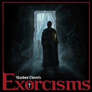 SLASHER DAVE Exorcisms LP