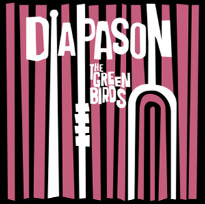 THE GREEN BIRDS: Diapason LP