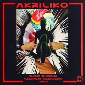 ALESSANDRO ALESSANDRONI/SANDRO BRUGNOLINI: Akriliko LP