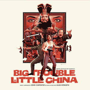 JOHN CARPENTER & ALAN HOWARTH: Big Trouble In Little China - Original Motion Picture Soundtrack 2LP