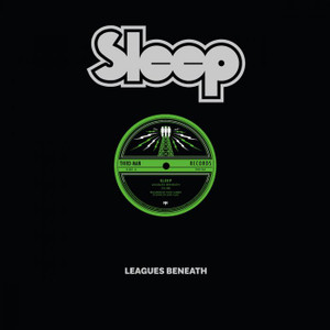 SLEEP: Leagues Beneath 12""