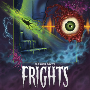 SLASHER DAVE: Frights LP