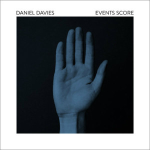 DANIEL DAVIES: Events Score LP