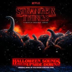 KYLE DIXON & MICHAEL STEIN: Stranger Things: Halloween Sounds From The Upside Down (A Netflix Original Series Soundtrack) LP