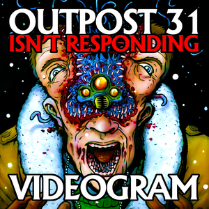 VIDEOGRAM: Outpost 31 Isn't Responding Cassette