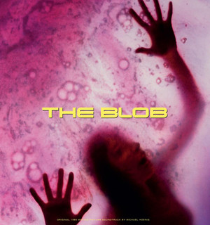 MICHAEL HOENIG: The Blob (Original 1988 Motion Picture Soundtrack) (Color) LP