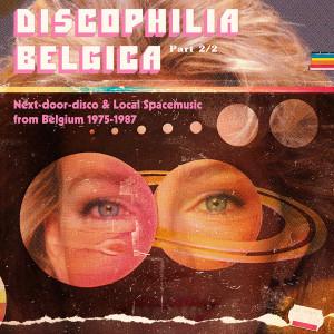 VA: Discophilia Belgica: Next-door-disco & Local Spacemusic from Belgium 1975-1987 Part 2/2 2LP