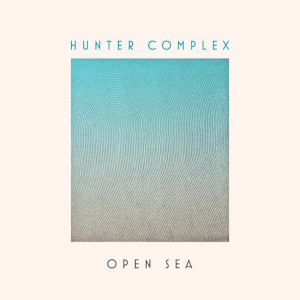 HUNTER COMPLEX: Open Sea LP