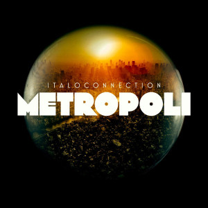 V/A: Italoconnection - Metropoli 2LP