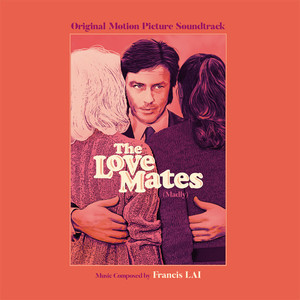 FRANCIS LAI: The Love Mates (Madly) - OST LP