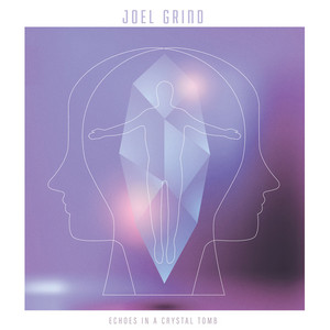 JOEL GRIND: Echoes In A Crystal Tomb LP