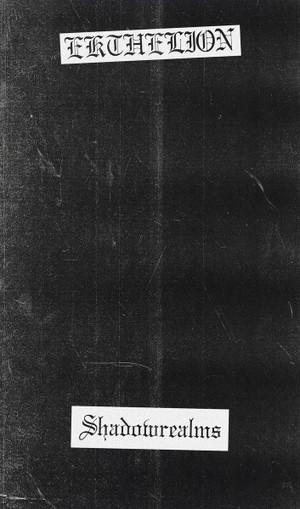 EKTHELION: Shadowrealms Cassette