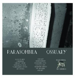 PARASOMNIA: Ossuary Cassette