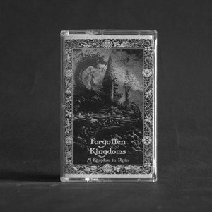 FORGOTTEN KINGDOMS: Kingdom in Ruin Cassette