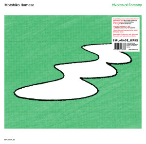 MOTOHIKO HAMASE: #Notes of Forestry LP