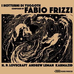 FABIO FRIZZI: I Notturni Di Yuggoth LP