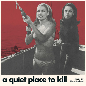 "PIERO UMILIANI: A Quiet Place To Kill (Paranoia) 10"""