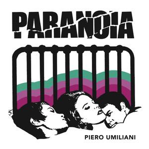 """PIERO UMILIANI: Paranoia (Orgasmo) 7"""""""
