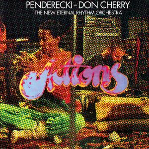 PENDERECKI/DON CHERRY & THE NEW ETERNAL RHYTHM ORCHESTRA: Actions LP