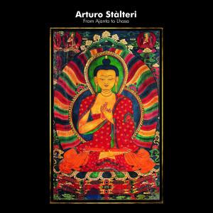 ARTURO STALTERI: From Ajanta to Lhasa LP