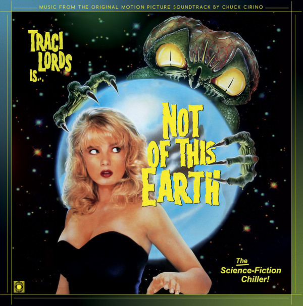CHUCK CIRINO: Not Of This Earth (OST) LP