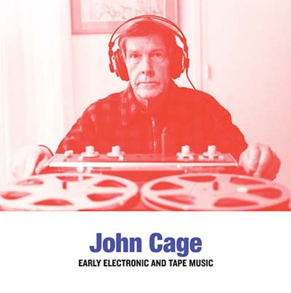 JOHN CAGE: Early Electronic and Tape Music LP