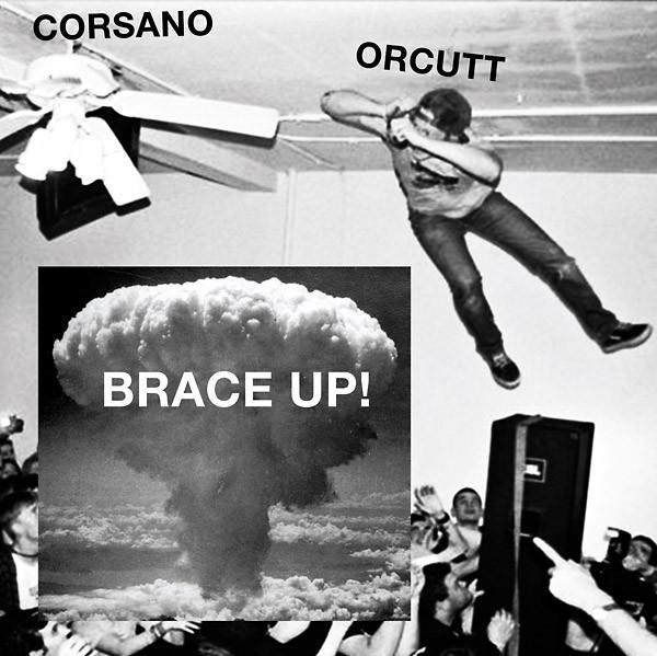 CHRIS CORSANO & BILL ORCUTT: Brace Up! LP
