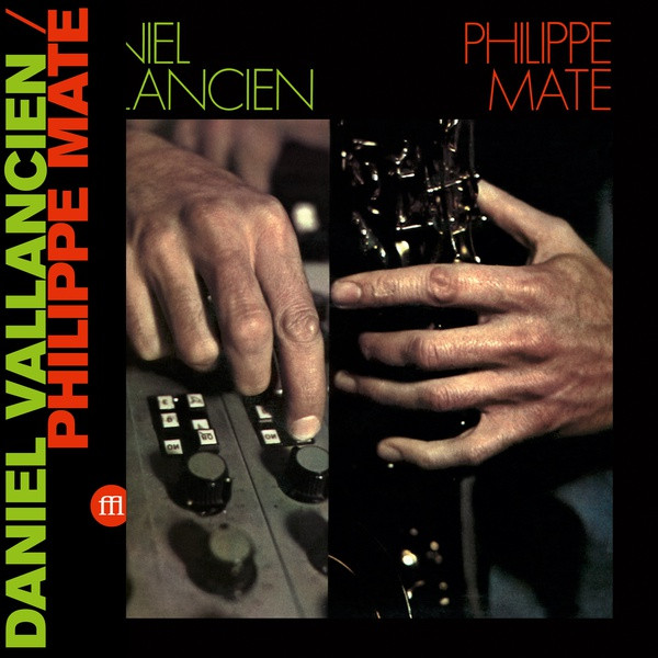 MATE/DANIEL VALLANCIEN, PHILIPPE: Philippe Mate/Daniel Vallancien LP