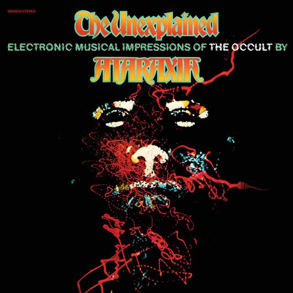 ATARAXIA: The Unexplained (Orange Vinyl) LP