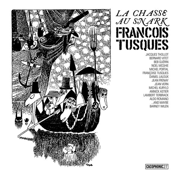 FRANCOIS TUSQUES: La Chasse Au Snark (The Hunting Of The Snark) 2LP