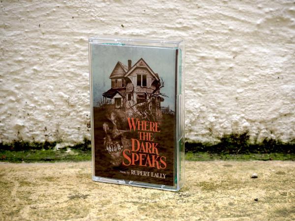 RUPERT LALLY: Where The Dark Speaks (Tommyknocker Green) Cassette