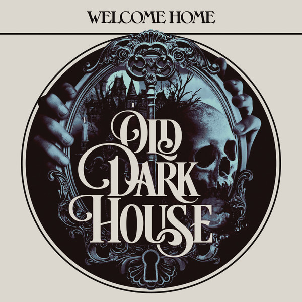 OLD DARK HOUSE: Welcome Home (Exclusive Edition) LP