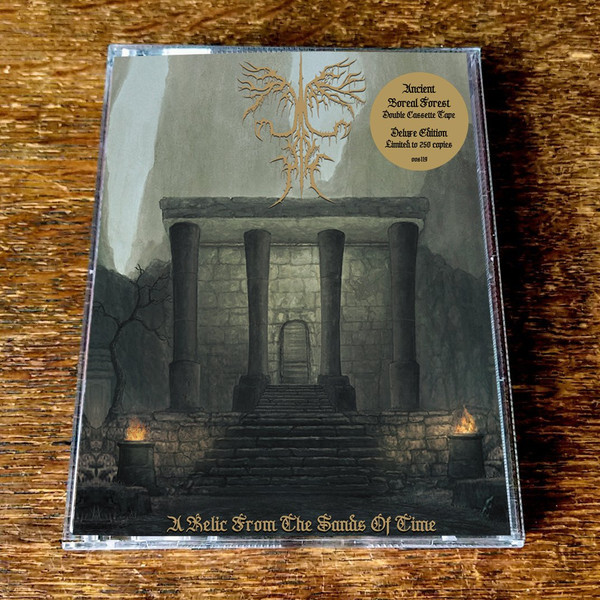 ANCIENT BOREAL FOREST:  A Relic From the Sands of Time / Where Dragons Dream 2xCassette