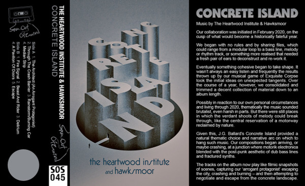 THE HEARTWOOD INSTITUTE & HAWKSMOOR: (Shattered Windscreen) Concrete Island Cassette
