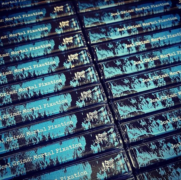 JOEL GRIND: Mortal Fixation Cassette