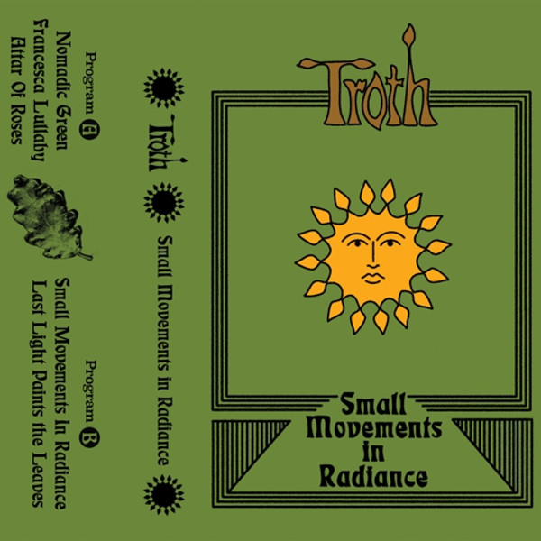 TROTH: Small Movements In Radiance Cassette