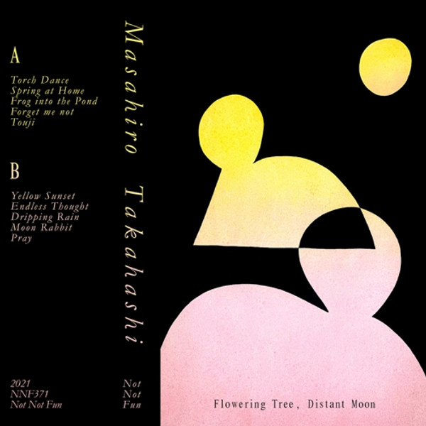 MASAHIRO TAKAHASHI: Flowering Tree, Distant Moon Cassette