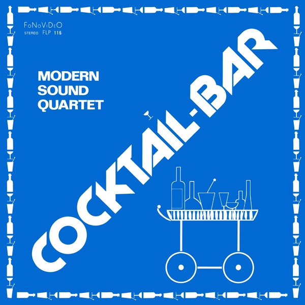 MODERN SOUND QUARTET: Cocktail Bar LP
