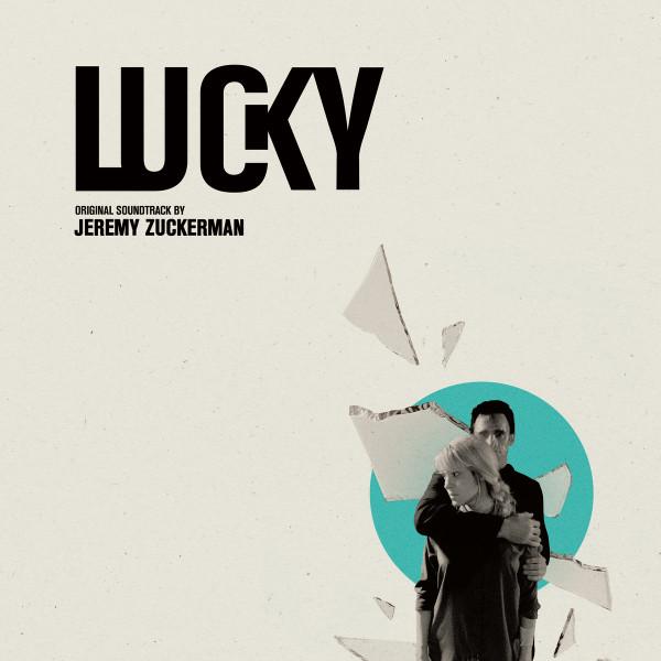 JEREMY ZUCKERMAN: Lucky (Original Motion Picture Soundtrack) LP