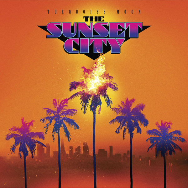 TURQUOISE MOON: The Sunset City (Venice Beach Sunrise) LP