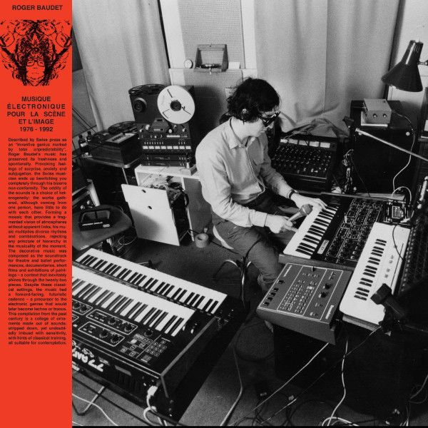 ROGER BAUDET: Musique Électronique Pour La Scène Et L'image 1976-1992 2LP