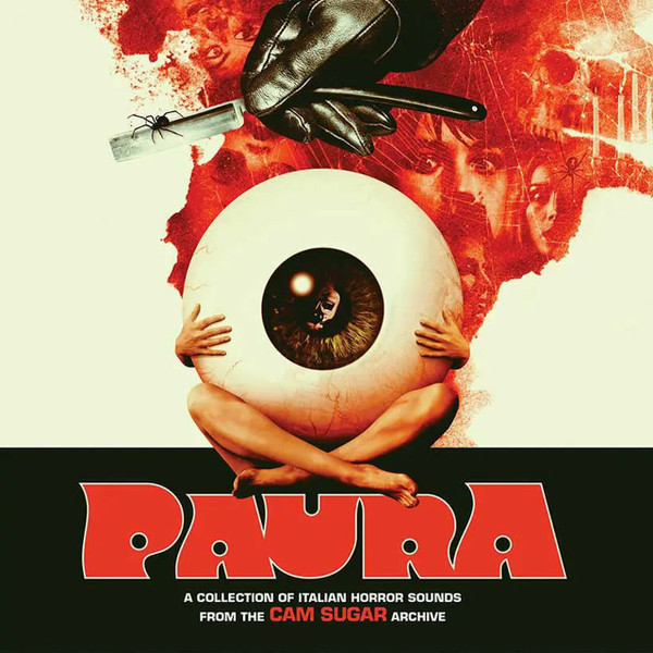 V/A: Paura (A Collection Of Italian Horror Sounds From The CAM Sugar Archives) 2LP