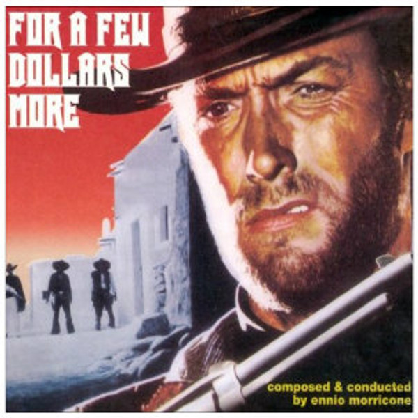 ENNIO MORRICONE For A Few Dollars More 10""