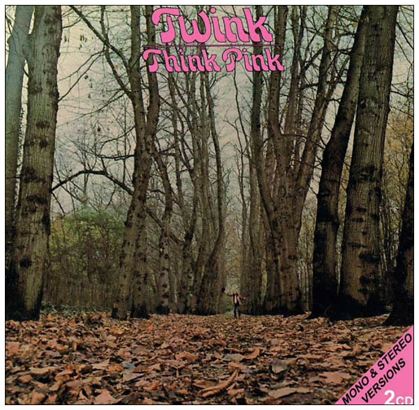 TWINK Think Pink (Mono & Stereo Versions) 2CD - TWO HEADED DOG