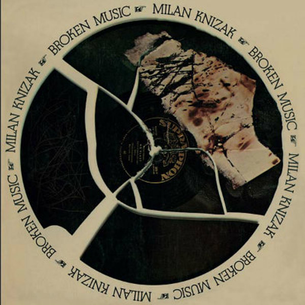 MILAN KNIZAK Broken Music LP