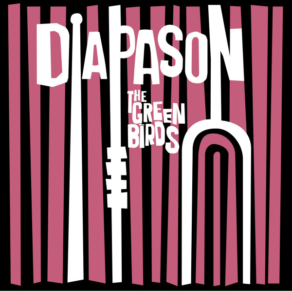 THE GREEN BIRDS: Diapason LP
